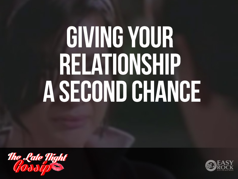 how to give a relationship a second chance