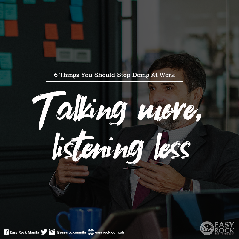 Talking More, Listening Less