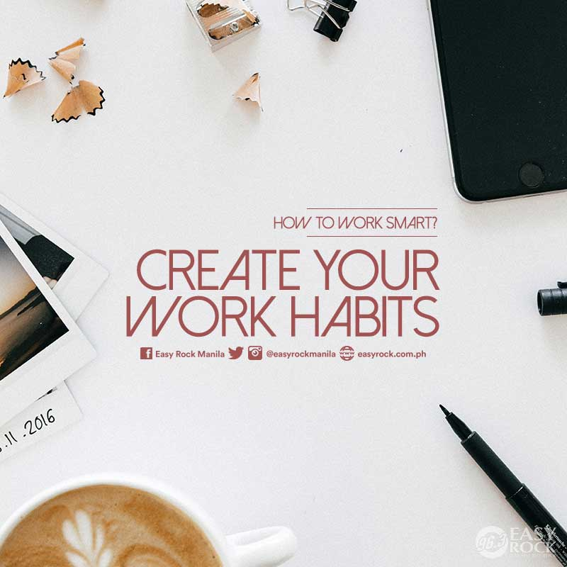 Create your work habits