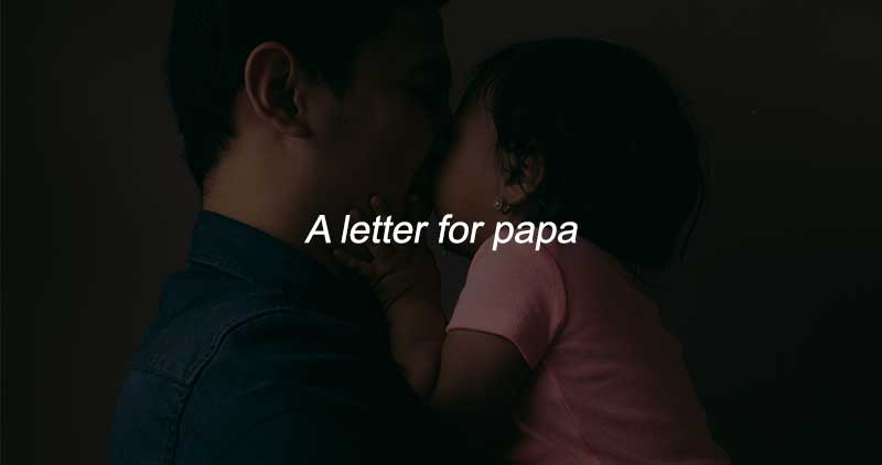 EASY ROCK - LIFESTYLE - LETTER-FOR-PAPA